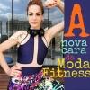 Marcia Jorge identifica a nova cara da moda fitness