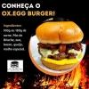 Você já conhece o Ox Egg Burger da Ox Burger?
